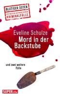Eveline Schulze: Mord in der Waschküche ★★★★