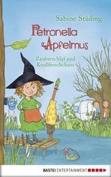 Petronella Apfelmus - Zauberschlaf und Knallfroschchaos. Band 2