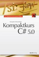 Hanspeter Mössenböck: Kompaktkurs C# 5.0