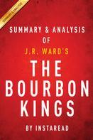Instaread: The Bourbon Kings: by J.R. Ward   Summary & Analysis
