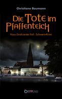 Christiane Baumann: Die Tote im Pfaffenteich ★★★