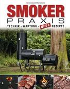Karsten Aschenbrandt: Smoker-Praxis ★★★★