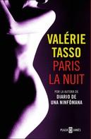 Valérie Tasso: Paris la nuit