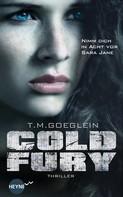 T. M. Goeglein: Cold Fury ★★★★