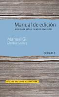 Manuel Gil: Manual de edición