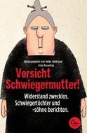 Anja Koeseling: Vorsicht Schwiegermutter! ★★★★