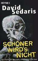 David Sedaris: Schöner wird's nicht ★★★★