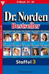 Dr. Norden Bestseller Staffel 3 – Arztroman - E-Book 21-30