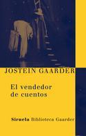Jostein Gaarder: El vendedor de cuentos