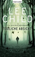 Lee Child: Tödliche Absicht ★★★★