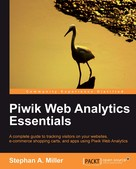 Stephan A. Miller: Piwik Web Analytics Essentials