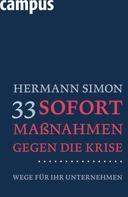 Hermann Simon: 33 Sofortmaßnahmen gegen die Krise