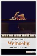 Michael Moritz: Weinselig ★★★★