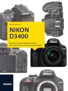 Klaus Kindermann: Kamerabuch Nikon D3400