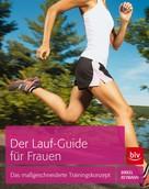Jörg Birkel: Der Lauf-Guide für Frauen ★★★★