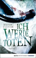 Martin Conrath: Ich werde töten ★★★★