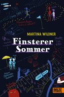 Martina Wildner: Finsterer Sommer ★★★★