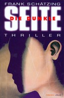 Frank Schätzing: Die Dunkle Seite ★★★★