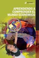 José Amar Amar: Aprendiendo a comprender el mundo económico