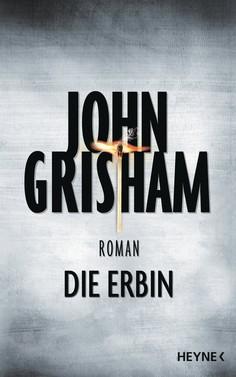 John Grisham: Die Erbin ★★★★
