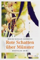 Sabine Schulze Gronover: Rote Schatten über Münster ★★★