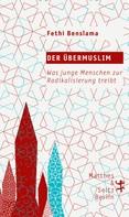 Fethi Benslama: Der Übermuslim ★★★★