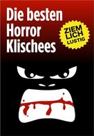 Oliver Rühl: Die besten Horror-Klischees ★★★★★