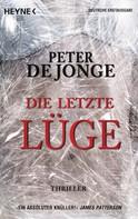 Peter de Jonge: Die letzte Lüge ★★★