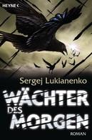 Sergej Lukianenko: Wächter des Morgen ★★★★★