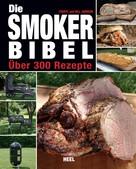 Cheryl Jamison: Die Smoker-Bibel ★★★★★
