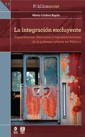 María Cristina Bayón: La integración excluyente