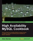 Alex Davies: High Availability MySQL Cookbook