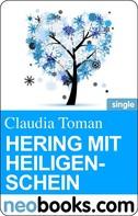 Claudia Toman: Hering mit Heiligenschein ★★★★