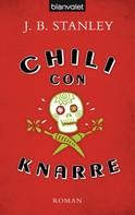 J. B. Stanley: Chili con Knarre ★★★★