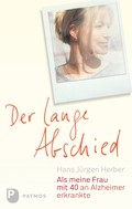 Hans Jürgen Herber: Der lange Abschied ★★★★