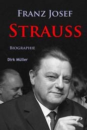 Franz Josef Strauß - Biographie