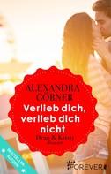 Alexandra Görner: Verlieb dich, verlieb dich nicht ★★★★