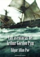 Edgar Allan Poe: Las aventuras de Arthur Gordon Pym