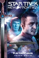 Peter David: Star Trek - New Frontier 01: Kartenhaus ★★★★