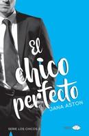 Jana Aston: El chico perfecto