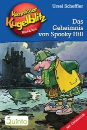 Kommissar Kugelblitz 23. Das Geheimnis von Spooky Hill - Kommissar Kugelblitz Ratekrimis