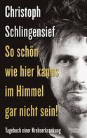 Christoph Schlingensief: So schön wie hier kanns im Himmel gar nicht sein! ★★★★