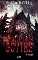 Guido Billig: Der Plan Gottes ★★★