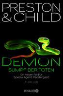 Douglas Preston: Demon – Sumpf der Toten ★★★★