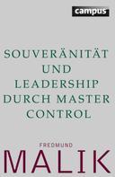 Fredmund Malik: Souveränität und Leadership durch Master Control ★★★