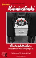 Herbert Knorr: Oh, du mörderische ...