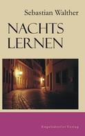 Sebastian Walther: Nachts lernen ★★★★