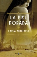 Carla Montero: La piel dorada