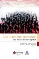 Julia Sandra Bernal Crespo: Los derechos humanos. Una mirada transdisciplinar