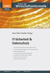 IT-Sicherheit & Datenschutz - HMD - Praxis der Wirtschaftsinformatik 281